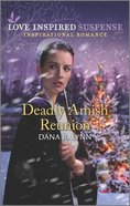 Deadly Amish Reunion (Amish Country Justice) (Love Inspired Suspense Series) Mass Market