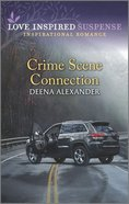 Crime Scene Connection (Love Inspired Suspense Series) Mass Market