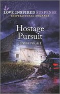 Hostage Pursuit (Rock Solid Bounty Hunters) (Love Inspired Suspense Series) Mass Market