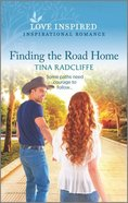 Finding the Road Home (Hearts of Oaklahoma) (Love Inspired Series) Mass Market
