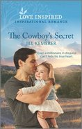 The Cowboy's Secret (Wyoming Sweethearts) (Love Inspired Series) Mass Market