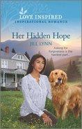 Her Hidden Hope (Colorado Grooms) (Love Inspired Series) Mass Market