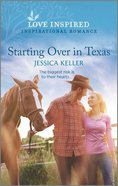 Starting Over in Texas (Red Dog Ranch) (Love Inspired Series) Mass Market