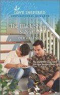 The Black Sheep's Salvation (Love Inspired Series) Mass Market