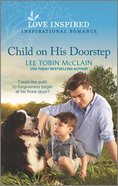 Child on His Doorstep (A Rescue Haven Novel) (Love Inspired Series) Mass Market