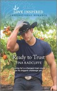 Ready to Trust (A Hearts of Oklahoma Romance) (Love Inspired Series) Mass Market