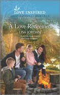 Love Redeemed. a (Love Inspired Series) Mass Market