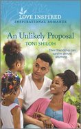 An Unlikely Proposal (Love Inspired Series) Mass Market