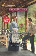 Heartland Courtship/Homefront Hero (Love Inspired Historical 2 Books In 1 Series) Mass Market