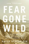 Fear Gone Wild eBook