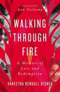 Walking Through Fire eBook