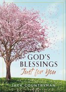 God's Blessings Just For You: 100 Devotions Hardback