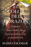 Color Del Corazn, El eBook