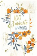 100 Favorite Hymns eBook