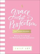 Grace, Not Perfection For Young Readers eBook