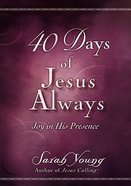 40 Days of Jesus Always eBook