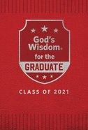 God's Wisdom For the Graduate: Class of 2021 - Red Hardback