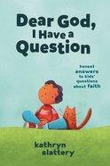 Dear God, I Have a Question eBook