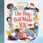 The Day God Made You Board Book