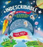 Indescribable: For Little Ones Board Book