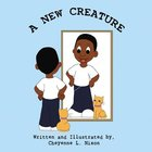 A New Creature Paperback