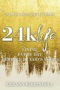 24K Life eBook