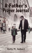 A Father's Prayer Journal eBook