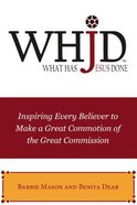 Whjd What Has Jesus Done eBook