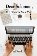Dear Solomon, My Finances Are a Mess eBook