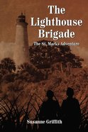 The Lighthouse Brigade eBook