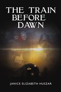 The Train Before Dawn Paperback