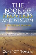 The Book of Proverbs and Wisdom eBook