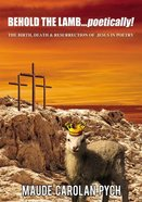Behold the Lamb . . . Poetically! eBook