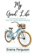 My Good Life eBook