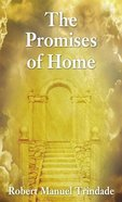 The Promises of Home eBook