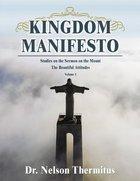 Kingdom Manifesto (Volume 1) eBook