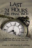 Last 24 Hours, the Final Inch eBook