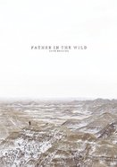 Father in the Wild eBook