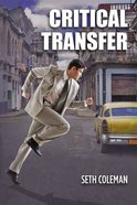 Critical Transfer Paperback