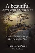 A Beautiful Adventure Marriage eBook