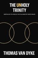 The Unholy Trinity eBook