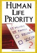 Human Life Priority eBook