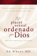 Placer Sexual Ordenado Por Dios, El eBook