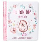 My Lullabible For Girls Padded Board Book