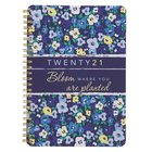 2021 12-Month Diary/Planner: Bloom Where You Are Planted Spiral