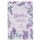 Wisdom From the Word For Women Hardback