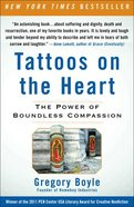Tattoos on the Heart Paperback