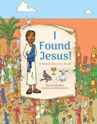 I Found Jesus!: A Seek and Discover Book Hardback