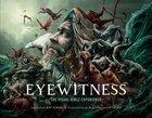 Eyewitness: The Visual Bible Experience Hardback