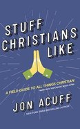 Stuff Christians Like (Unabridged, 5 Cds) CD